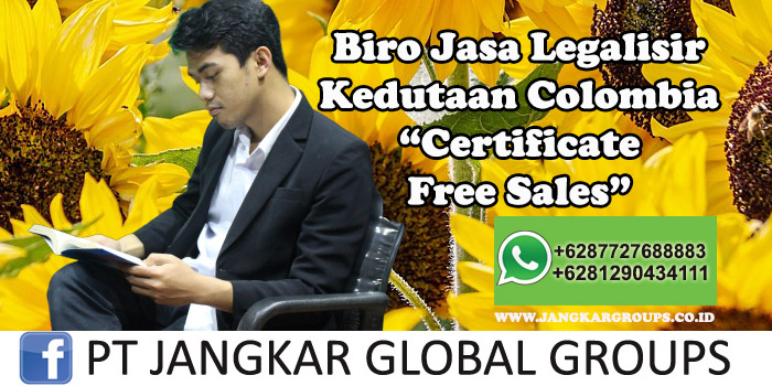 Biro Jasa Legalisir Kedutaan Colombia Certificate Free Sales