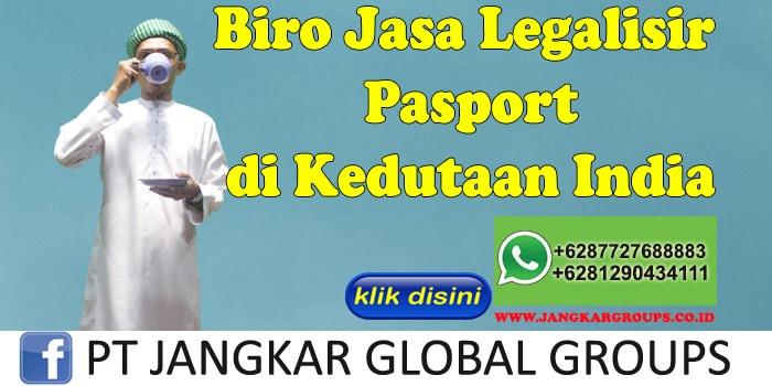Biro Jasa Legalisir Pasport di Kedutaan India