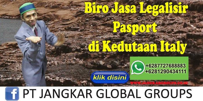 Biro Jasa Legalisir Pasport di Kedutaan Italy