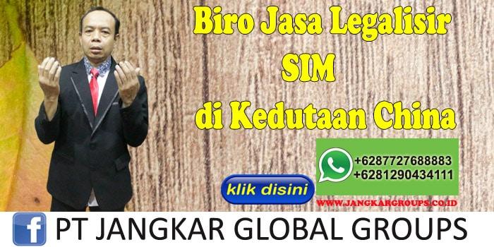 Biro Jasa Legalisir SIM di Kedutaan China