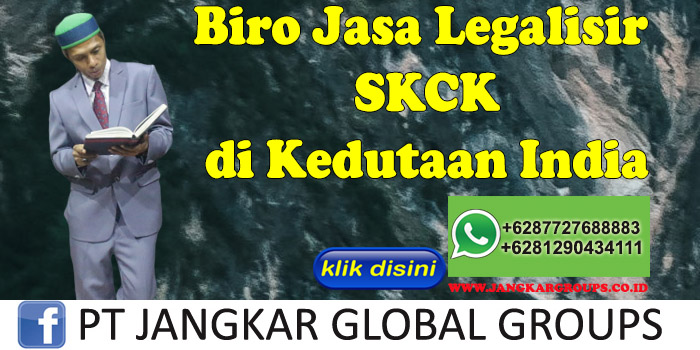 Biro Jasa Legalisir SKCK di Kedutaan India