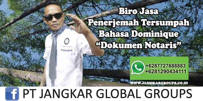 Biro Jasa Penerjemah Tersumpah Bahasa Dominique Dokumen Notaris