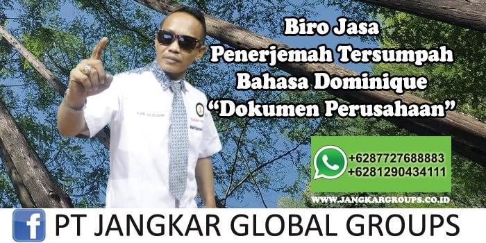 Biro Jasa Penerjemah Tersumpah Bahasa Dominique Dokumen Perusahaan