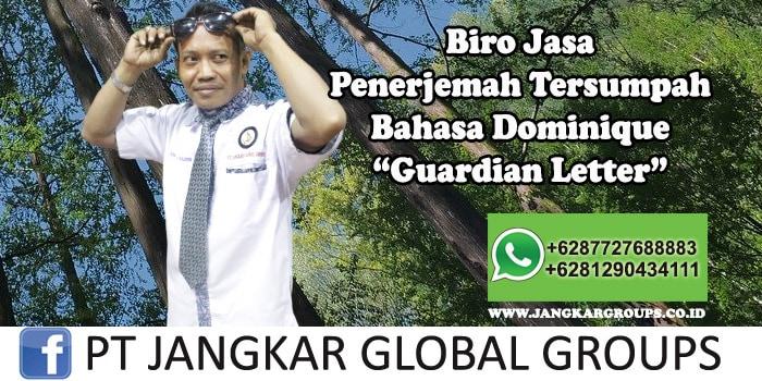 Biro Jasa Penerjemah Tersumpah Bahasa Dominique Guardian Letter