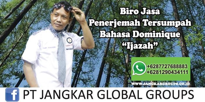 Biro Jasa Penerjemah Tersumpah Bahasa Dominique Ijazah