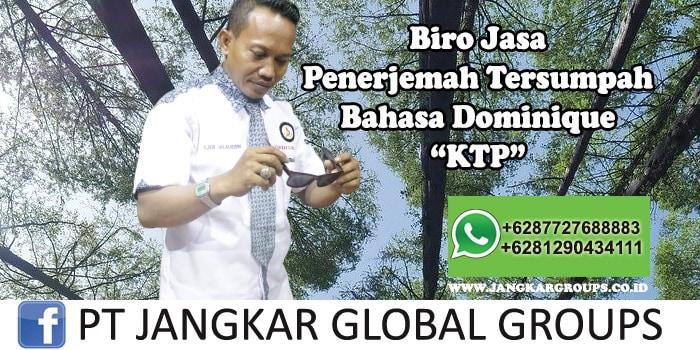 Biro Jasa Penerjemah Tersumpah Bahasa Dominique KTP