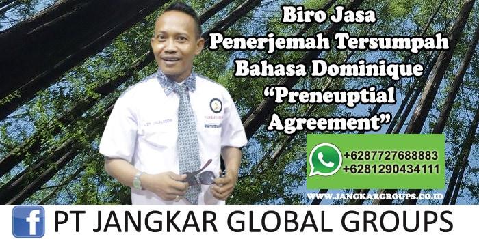 Biro Jasa Penerjemah Tersumpah Bahasa Dominique Preneuptial Agreement