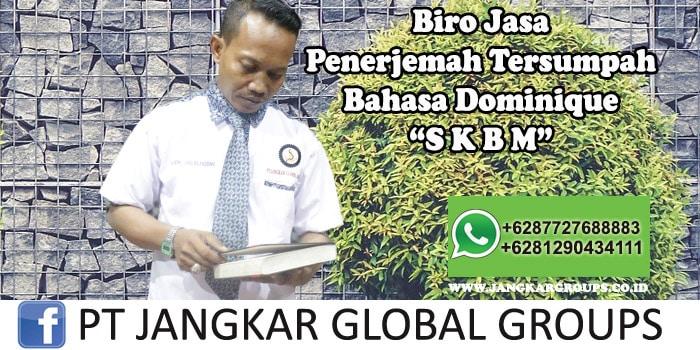 Biro Jasa Penerjemah Tersumpah Bahasa Dominique SKBM