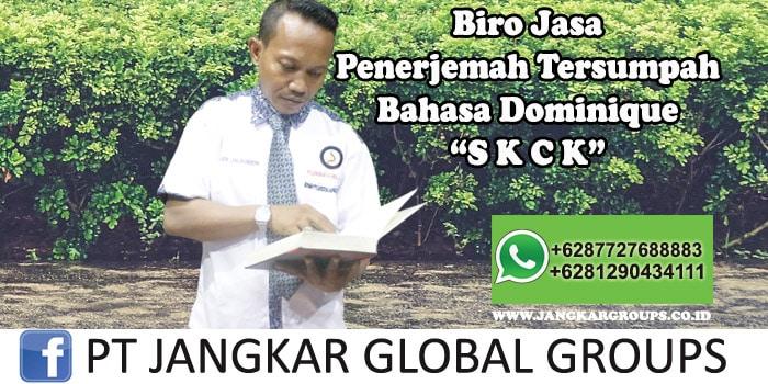 Biro Jasa Penerjemah Tersumpah Bahasa Dominique SKCK