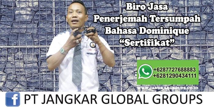 Biro Jasa Penerjemah Tersumpah Bahasa Dominique Sertifikat