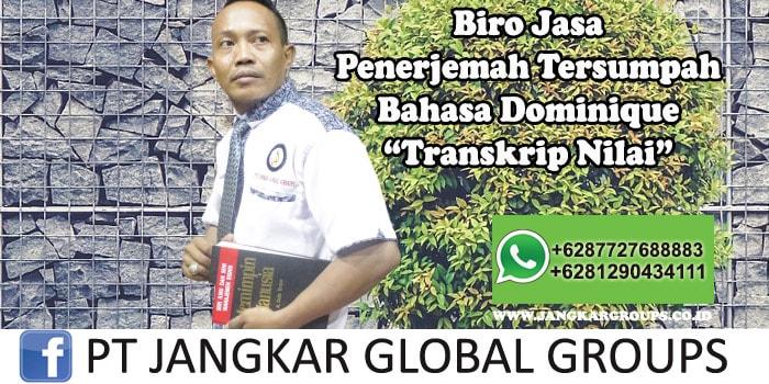 Biro Jasa Penerjemah Tersumpah Bahasa Dominique Transkrip Nilai