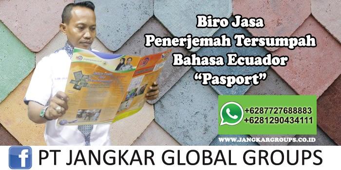 Biro Jasa Penerjemah Tersumpah Bahasa Ecuador Pasport