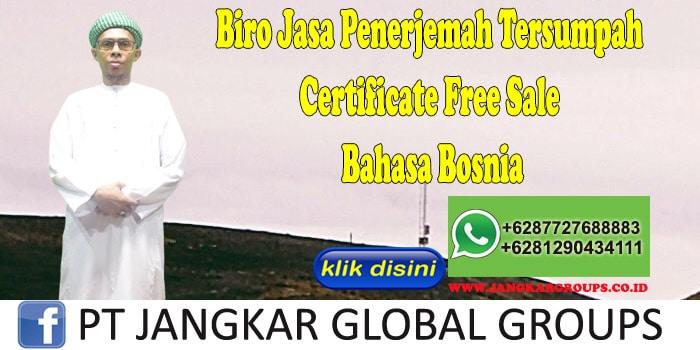 Biro Jasa Penerjemah Tersumpah Certificate Free Sale Bahasa Bosnia