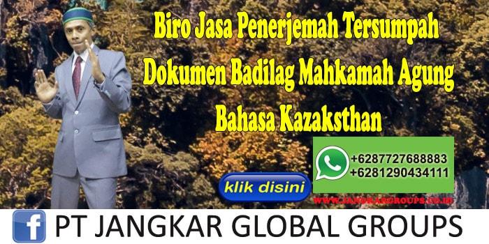 Biro Jasa Penerjemah Tersumpah Dokumen Badilag Mahkamah Agung Bahasa Kazaksthan