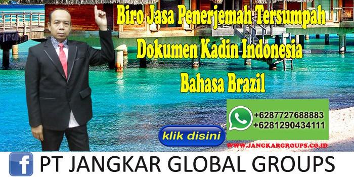 Biro Jasa Penerjemah Tersumpah Dokumen Kadin Indonesia Bahasa Brazil