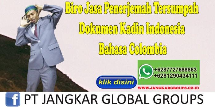 Biro Jasa Penerjemah Tersumpah Dokumen Kadin Indonesia Bahasa Colombia