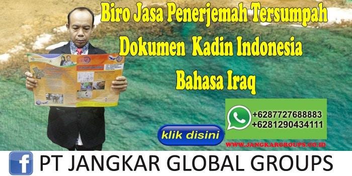 Biro Jasa Penerjemah Tersumpah Dokumen Kadin Indonesia Bahasa Iraq