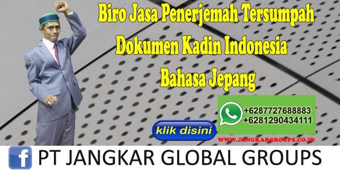Biro Jasa Penerjemah Tersumpah Dokumen Kadin Indonesia Bahasa Jepang