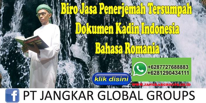 Biro Jasa Penerjemah Tersumpah Dokumen Kadin Indonesia Bahasa Romania
