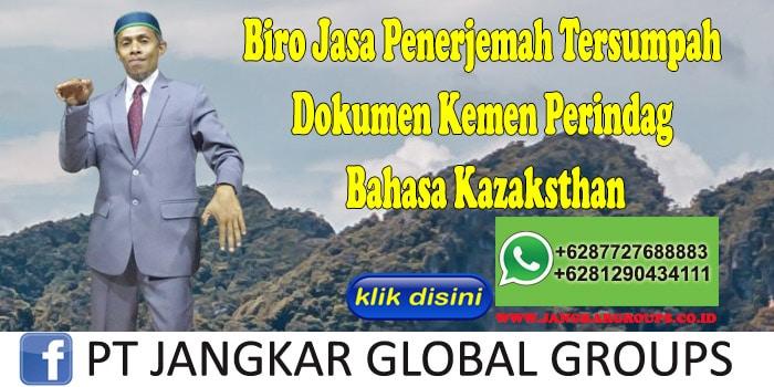 Biro Jasa Penerjemah Tersumpah Dokumen Kemen Perindag Bahasa Kazaksthan