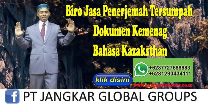 Biro Jasa Penerjemah Tersumpah Dokumen Kemenag Bahasa Kazaksthan