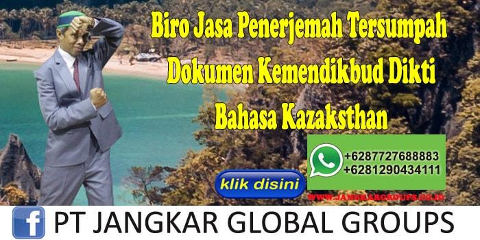 Biro Jasa Penerjemah Tersumpah Dokumen Kemendikbud Dikti Bahasa Kazaksthan