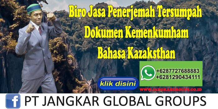 Biro Jasa Penerjemah Tersumpah Dokumen Kemenkumham Bahasa Kazaksthan