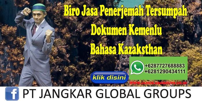 Biro Jasa Penerjemah Tersumpah Dokumen Kemenlu Bahasa Kazaksthan