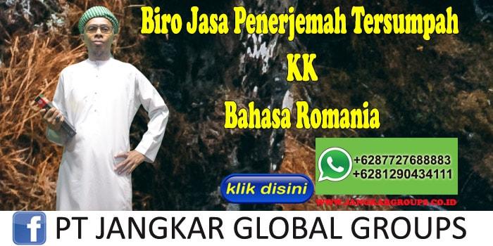 Biro Jasa Penerjemah Tersumpah KK Bahasa Romania