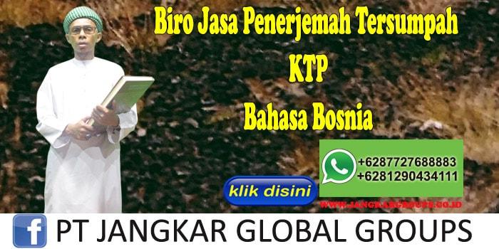 Biro Jasa Penerjemah Tersumpah KTP Bahasa Bosnia