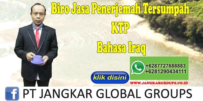 Biro Jasa Penerjemah Tersumpah KTP Bahasa Iraq