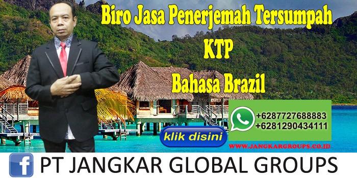 Biro Jasa Penerjemah Tersumpah KTP BahasaBrazil