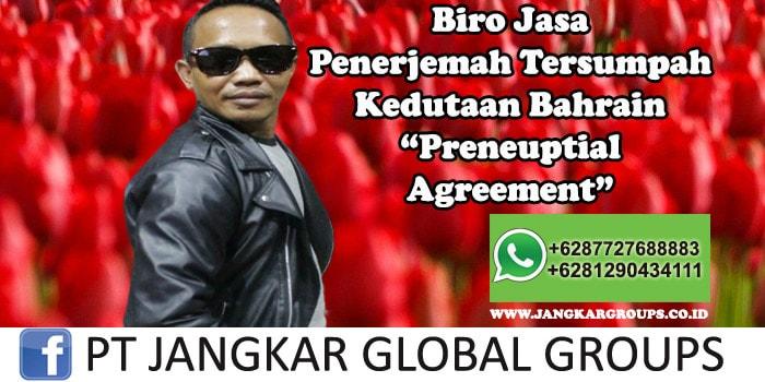 Biro Jasa Penerjemah Tersumpah Kedutaan Bahrain Preneuptial Agreement