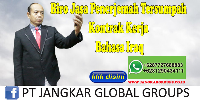 Biro Jasa Penerjemah Tersumpah Kontrak Kerja Bahasa Iraq