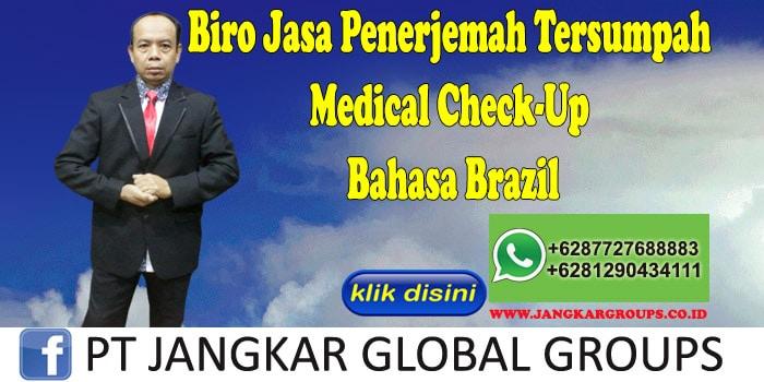 Biro Jasa Penerjemah Tersumpah Medical Check-Up Bahasa Brazil