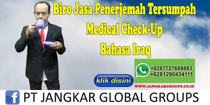 Biro Jasa Penerjemah Tersumpah Medical Check-Up Bahasa Iraq