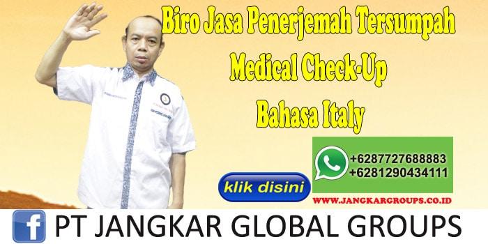 Biro Jasa Penerjemah Tersumpah Medical Check-Up Bahasa Italy