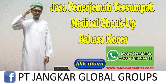 Biro Jasa Penerjemah Tersumpah Medical Check-Up Bahasa Korea