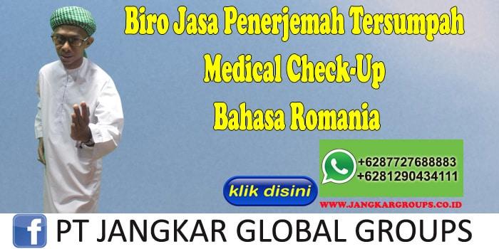 Biro Jasa Penerjemah Tersumpah Medical Check-Up Bahasa Romania