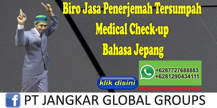 Biro Jasa Penerjemah Tersumpah Medical Check-up Bahasa Jepang