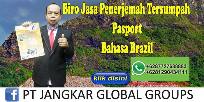 Biro Jasa Penerjemah Tersumpah Pasport Bahasa Brazil