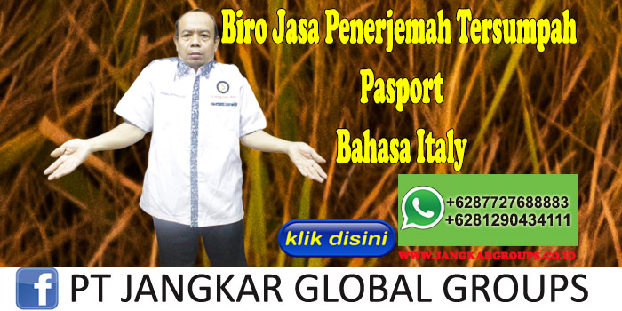 Biro Jasa Penerjemah Tersumpah Pasport Bahasa Italy