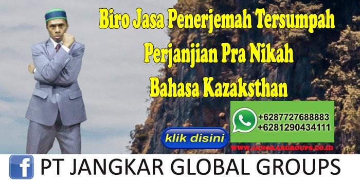 Biro Jasa Penerjemah Tersumpah Perjanjian Pra Nikah Bahasa Kazaksthan