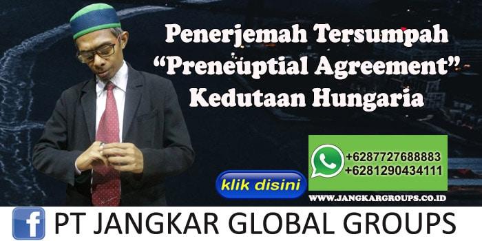Biro Jasa Penerjemah Tersumpah Preneuptial Agreement Kedutaan Hungaria