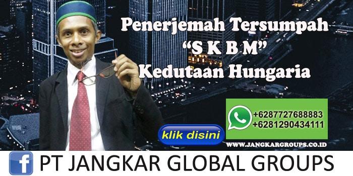 Biro Jasa Penerjemah Tersumpah SKBM Kedutaan Hungaria