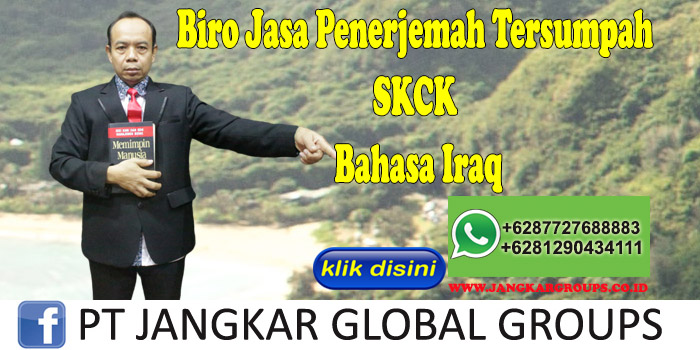 Biro Jasa Penerjemah Tersumpah SKCK Bahasa Iraq