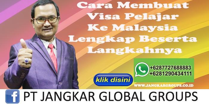 Cara Membuat Visa Pelajar Ke Malaysia Lengkap Beserta Langkahnya