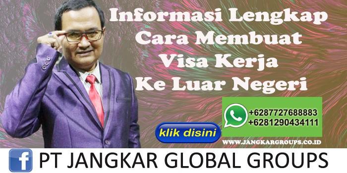 Informasi Lengkap Cara Membuat Visa Kerja Ke Luar Negeri