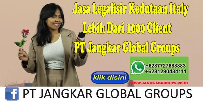 Jasa Legalisir Kedutaan Italy Lebih Dari 1000 Client PT Jangkar Global Groups