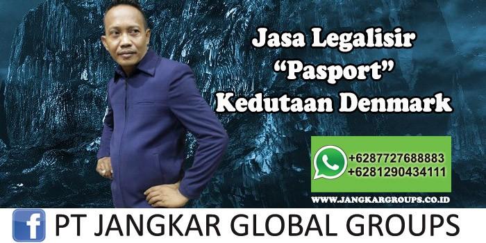 Jasa Legalisir Pasport Kedutaan Denmark